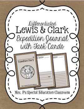 Differentiated Lewis & Clark Expedition Journal and Task Cards