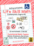 Differentiated Life Skill Math Pack: Community Signs 2 for Special Ed