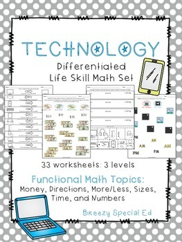 Differentiated Life Skill Math Pack: Technology Themed (sp