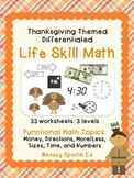 Differentiated Life Skill Math Pack: Thanksgiving (special education)