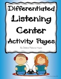 Listening Center Activity Pages (Differentiated)