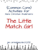 Differentiated Literacy Activities--The Little Match Girl {common core aligned}