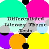 Differentiated Literary Theme Test