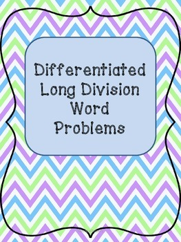 Differentiated Long Division Word Problems Gets Students U