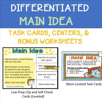 Differentiated Main Idea Task Cards, Centers, & Bonus Worksheets