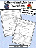 Differentiated Main Idea Worksheets
