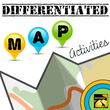 Differentiated Map Activities (Pre-Algebra / Algebra I)