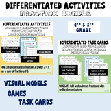 Differentiated Math Activities: Fraction Bundle ( 4th and 5th Common Core)