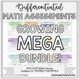 Differentiated Math Assessments GROWING MEGA BUNDLE!