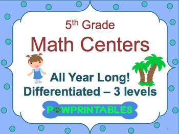 Leveled Math Centers - 5th Grade - All Year Long BUNDLE!