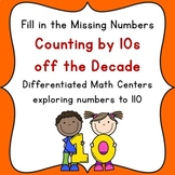 Differentiated Math Centers: Counting by 10s and Counting by Tens off the Decade