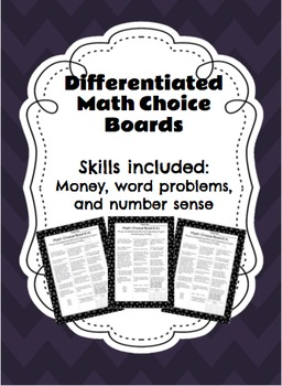 Differentiated Math Choice Board (Money, Word Problems, and Number Sense)