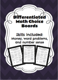 Differentiated Math Choice Board (Money, Word Problems, an