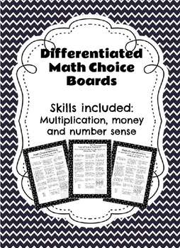 Differentiated Math Choice Board (Multiplication, Money, and Number Sense)