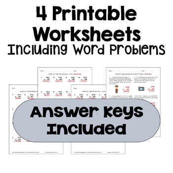 Multiplication Worksheets: 4 Digit by 3 Digit (3 Levels plus word problems)
