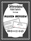 Differentiated Math Mixed Review Packets
