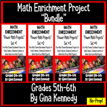 5th and 6th Grade Math Projects Bundle, All Four Enrichment Sets, Print and Go!