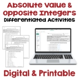 Absolute Value and Opposite Integers Differentiated Worksheets