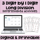 Long Division Worksheets: 3 Digit by 1 Digit (Differentiated with 3 Levels)