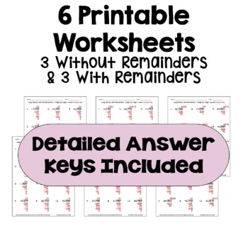 Long Division Worksheets: 3 Digit by 2 Digit (Differentiated with 3 Levels)