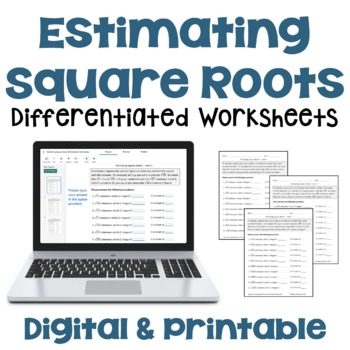 Estimating Square Roots Worksheets (Differentiated with 3 Levels)