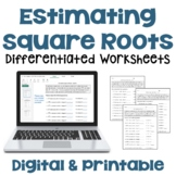 Estimating Square Roots Differentiated Worksheets