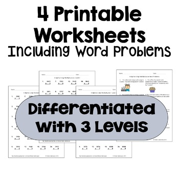 Multiplication Worksheets: 4 Digit by 1 Digit (3 Levels plus word problems)