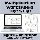 Multiplication Worksheets: 4 Digit by 1 Digit (3 Levels plus word problems)