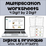 Multiplication Worksheets: 4 Digit by 2 Digit (3 Levels plus word problems)