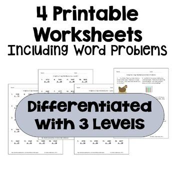 Multiplication Worksheets: 4 Digit by 2 Digit (3 Levels plus word problems)