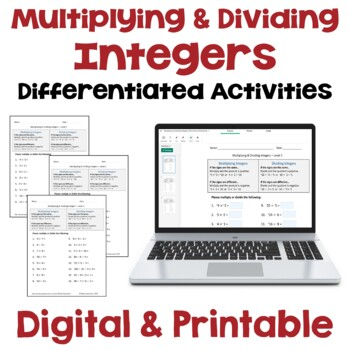 Multiplying and Dividing Integers Worksheets (Differentiated with 3 Levels)