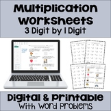 Multiplication Worksheets: 3 Digit by 1 Digit (3 Levels plus word problems)
