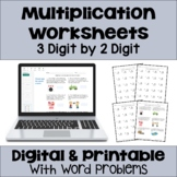 Multiplication Worksheets: 3 Digit by 2 Digit (3 Levels plus word problems)