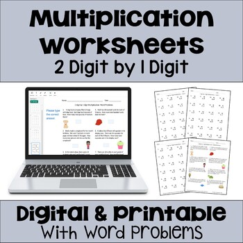 Multiplication Worksheets: 2 Digit by 1 Digit (3 Levels plus word problems)