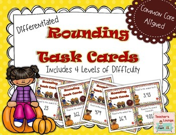 Rounding Task Cards - DIFFERENTIATED