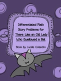 Differentiated Math Story Problems for There Was an Old Lady Who Swallowed a Bat