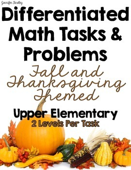 Differentiated Math Tasks {Fall and Thanksgiving Themed}