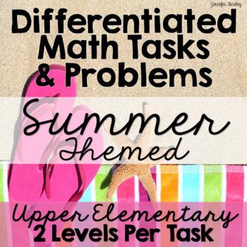 Differentiated Math Tasks {Summer Themed Tasks}