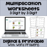 Multiplication Worksheets: 3 Digit by 3 Digit (3 Levels plus word problems)