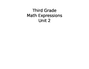 Unit 2 Differentiated Math Writing Prompts Journal-Third Grade Math Expressions