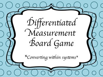 Measurement Game w/ Differentiated Word Problems; Based on Common Core