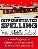 Differentiated Middle School Spelling Lists - A year program in 20 mins. a week
