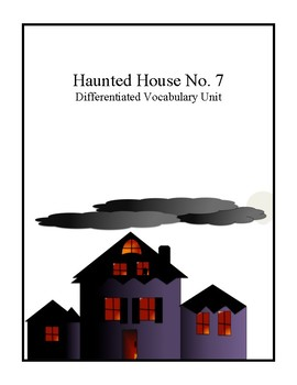 Differentiated Middle School Vocabulary Quiz-Haunted House Story
