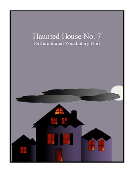 Differentiated Middle School Vocabulary Unit-Haunted House Story