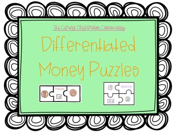 Differentiated Money Puzzles