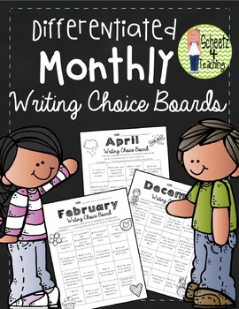 Differentiated Monthly Writing Choice Boards