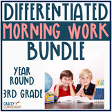 Differentiated Morning Work Year Round Bundle! Third Grade
