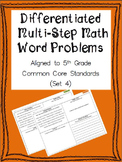 Differentiated Multi-Step Math Word Problems 5th Grade Common Core (Set 4)