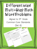 Differentiated Multi-Step Math Word Problems 5th Grade Common Core (Set 6)