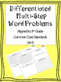 Differentiated Multi-Step Word Problems 3rd Grade (Set 5)